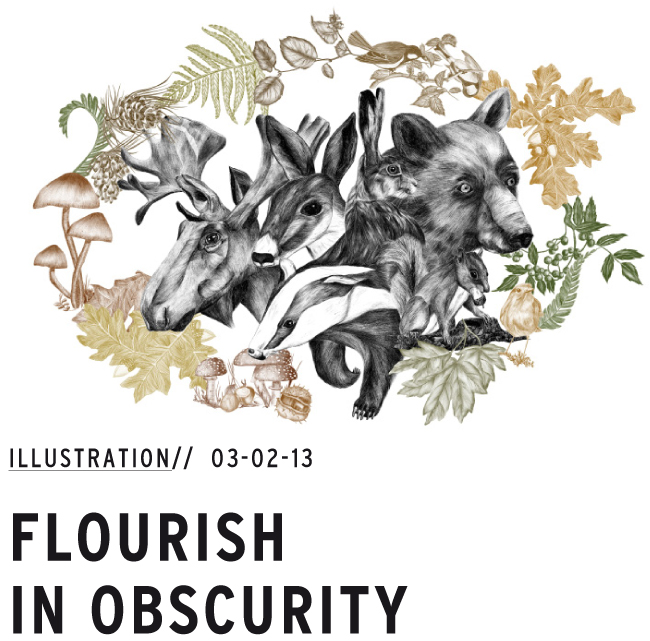 Flourish in obscurity